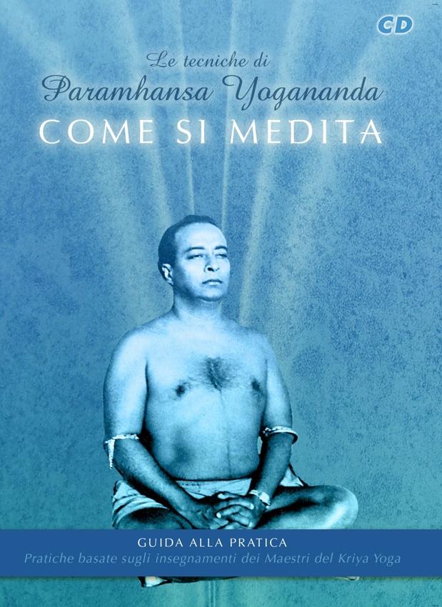 Come si medita Hong So di Yogananda CD