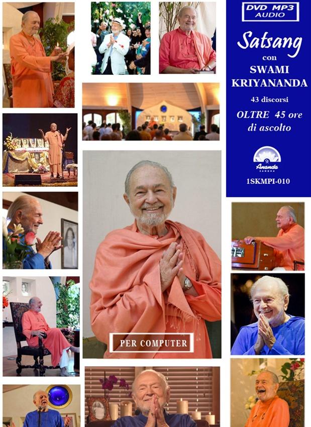 Satsang con Swami Kriyananda – 43 discorsi su DVD / MP3