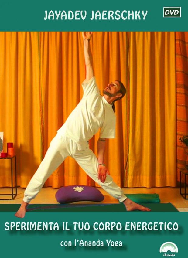Sperimenta il tuo corpo energetico con l'Ananda Yoga – DVD Jayadev